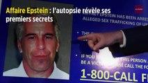 Affaire Epstein : l'autopsie révèle ses premiers secrets