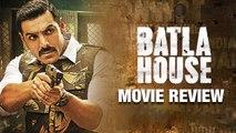 MOVIE REVIEW Of Batla House | John Abraham, Mrunal Thakur, Nikkhil Advani