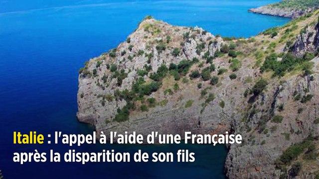 Italie : l'appel à l'aide d'une Française après la disparition de son fils
