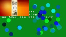About For Books  The Gulf: The Making of An American Sea  Review