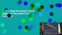 Falter: Has the Human Game Begun to Play Itself Out? Complete
