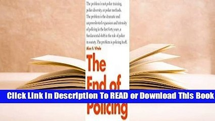 Full E-book The End of Policing  For Online