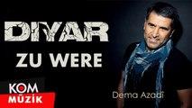 Diyar - Zu Were [2019 © Kom Müzik]