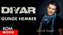 Diyar - Gundê Hember [2019 © Kom Müzik]