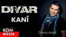 Diyar - Kanî [2019 © Kom Müzik]