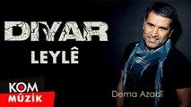 Diyar - Leylê [2019 © Kom Müzik]