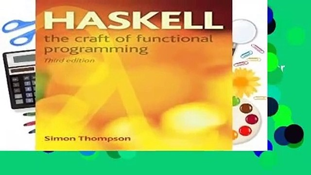 About For Books  Haskell: The Craft of Functional Programming (International Computer Science