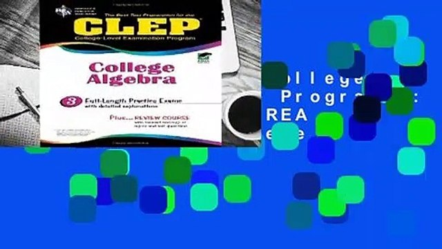 About For Books  College Level Examination Programme: College Algebra (REA Test Preps) Complete