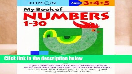 Full E-book  My Book Of Numbers 1-30 (Kumon s Practice Books)  Review
