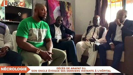 Décès de Arafat Dj- son oncle évoque ses derniers instants à l'hôpital