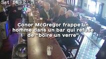 "Conor McGregor frappe un  homme dans un bar qui refuse  de ""boire un verre"" !"