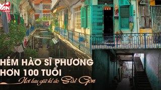 Hẻm Hào Sỹ Phường - 100 năm lưu giữ nét văn hóa người Hoa giữa Sài Gòn
