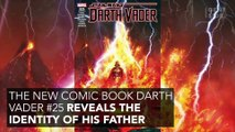 We Might Finally Know The Identity Of Darth Vader's Father!