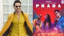 Alia Bhatt's song Prada gets awesome response from Varun Dhawan | FilmiBeat
