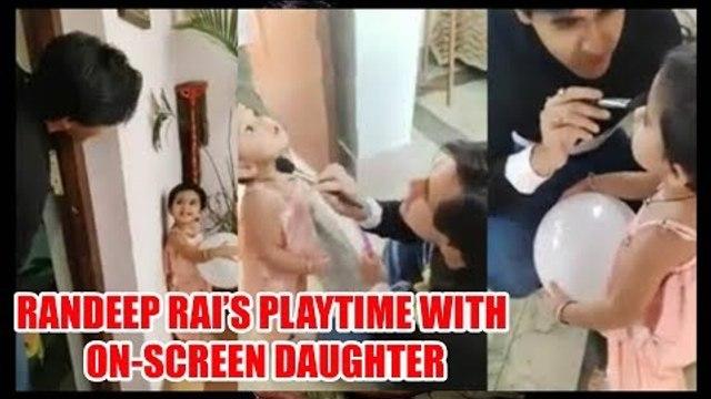 Yeh Un Dinon Ki Baat Hai: Sameer aka Randeep Rai's playtime with on-screen daughter