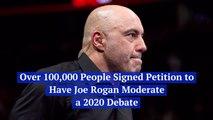 The People Want Joe Rogan To Moderate A Debate