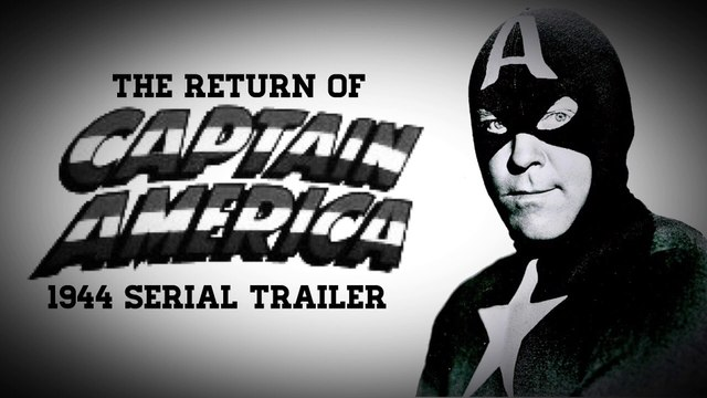 Return of Captain America - 1944 Movie Serial Trailer