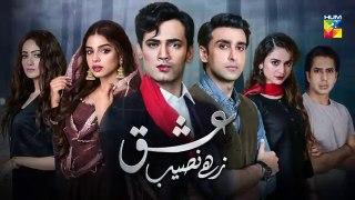 Ishq Zahe Naseeb Episode 9 HUM TV Drama 16 August 2019