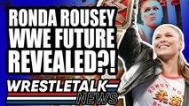 WWE BUYING Rival Promotion?! Ronda Rousey WWE Future REVEALED?! | WrestleTalk News Aug. 2019