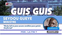Guis Guis Seydou Gueye : Macky Sall ne pose aucune condition pour gracier Khalif Sall