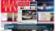 WELT THEMA China-Medien drohen Hongkong massiv mit Gewalteinsatz