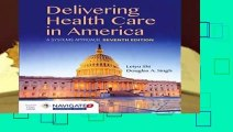 F.R.E.E [D.O.W.N.L.O.A.D] Delivering Health Care In America Best Sellers by Leiyu Shi