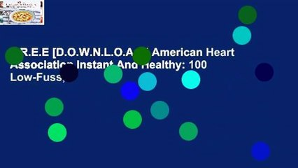 F.R.E.E [D.O.W.N.L.O.A.D] American Heart Association Instant And Healthy: 100 Low-Fuss,