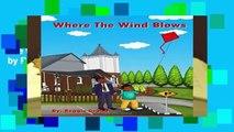 F.R.E.E [D.O.W.N.L.O.A.D] Where The Wind Blows Best Sellers by Reggie Grubb