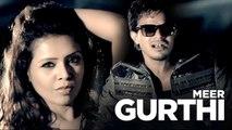 Gurthi   Meer   B Praak   New Punjabi Song 2019   Japas Music