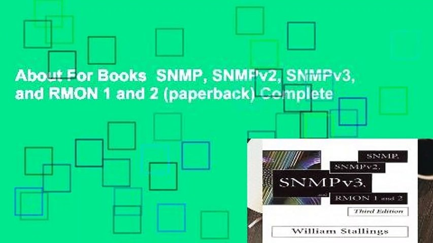 About For Books  SNMP, SNMPv2, SNMPv3, and RMON 1 and 2 (paperback) Complete