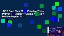 GRE Prep Plus 2020: Practice Tests + Proven Strategies + Online + Video + Mobile (Kaplan Test