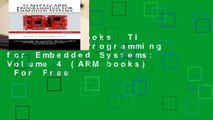 About For Books  TI MSP432 ARM Programming for Embedded Systems: Volume 4 (ARM books)  For Free