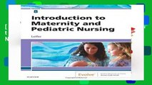 [BEST SELLING]  Introduction to Maternity and Pediatric Nursing, 8e
