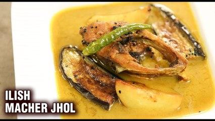Ilish Macher Jhol | How To Make Famous Bengali Dish - Hilsa Fish Curry | Ilish Jhol Recipe - Varun