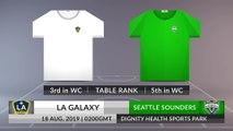 Match Preview: LA Galaxy vs Seattle Sounders on 18/08/2019