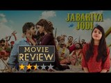 Jabariya Jodi Movie Review | Sidharth Malhotra | Parineeti Chopra | Aparshakti Khurana |