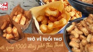 1000 đồng mua được gì ở Hà Nội ? - Ký ức tuổi thơ ùa về với Bánh quẩy đùi gà phố Thái Thịnh