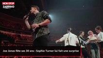 Joe Jonas fête ses 30 ans : Sophie Turner lui fait une surprise (vidéo)