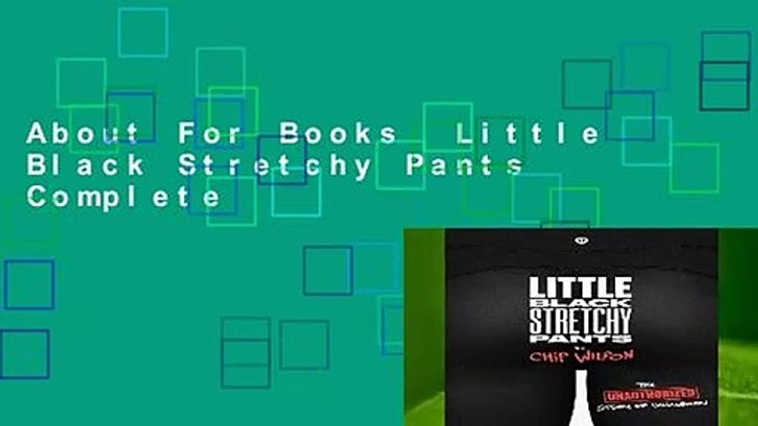 About For Books  Little Black Stretchy Pants Complete
