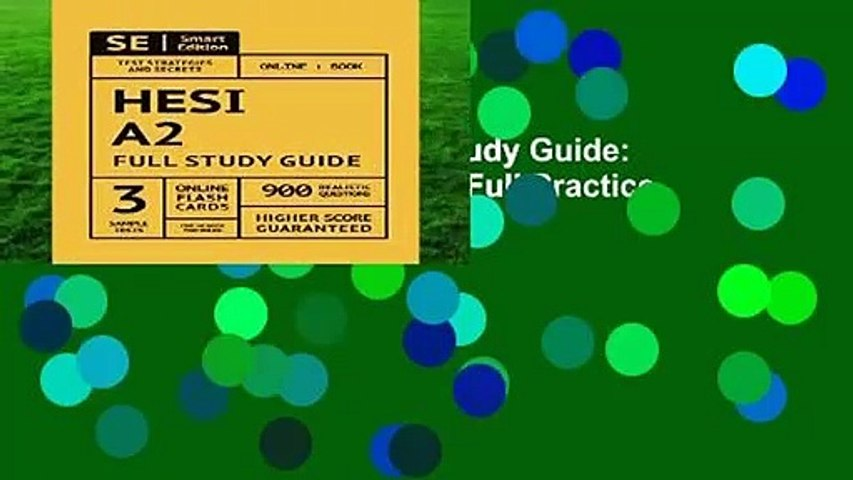 Full E-book  HESI A2 Full Study Guide: Complete Subject Review, 3 Full Practice Tests, 900