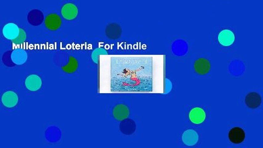 Millennial Loteria  For Kindle
