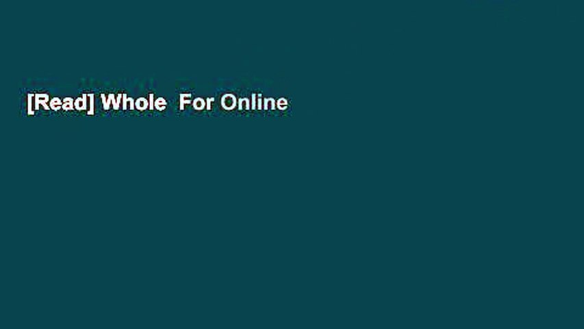 [Read] Whole  For Online