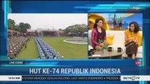 Spesial HUT ke-74 RI: Menjaga Indonesia (3)