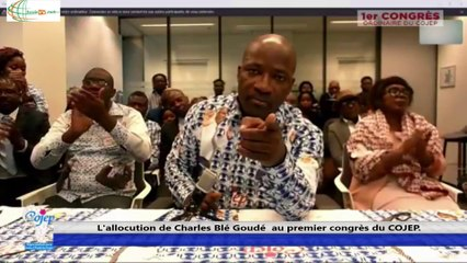 Congrès du COJEP : Blé GOUDE appelle OUATTARA à mettre fin à la division