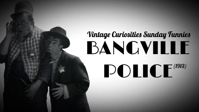 The Bangville Police - Vintage 1913 Silent Comedy