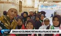 Haji 2019 - Jemaah Haji Indonesia Mulai Pulang 17 Agustus