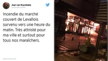 Levallois-Perret : un énorme incendie ravage le marché Henri-Barbusse.