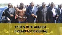 Raila's dream team | Handshake report retreat | Sugar daddy evolution: Your Breakfast Briefing