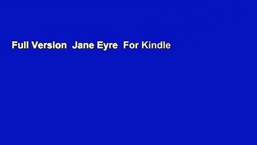 Full Version  Jane Eyre  For Kindle