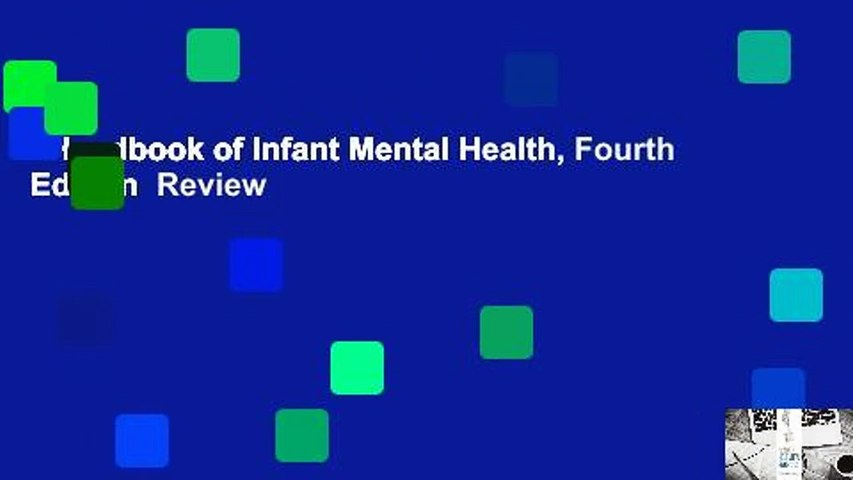 Handbook of Infant Mental Health, Fourth Edition  Review